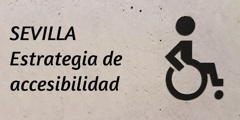 ¿Conoces la estrategia de accesibilidad de Sevilla_.png