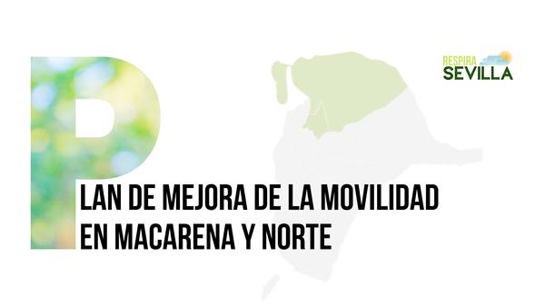 lan de mejora de la movilidad en Macarena y Norte.png