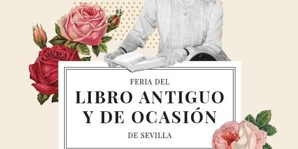 41ª edición Feria del Libro Antiguo y de Ocasión de Sevilla