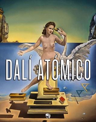 """Exposición """"Dalí Atómico"""""""