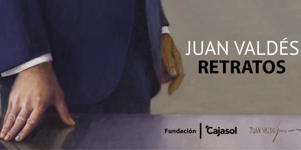"""Exposición """"Juan Valdés. Retratos"""""""