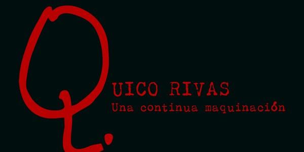 Exposición 'Quico Rivas. Una continua maquinación'
