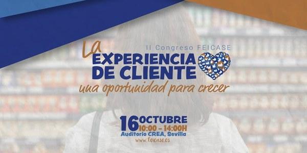 """II Congreso Feicase: """"La experiencia del cliente. Una oportunidad para crecer"""""""