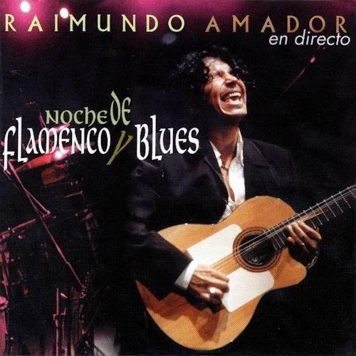 Raimundo-Amador.Noche-de-flamenco-y-blues-(en-directo).jpg