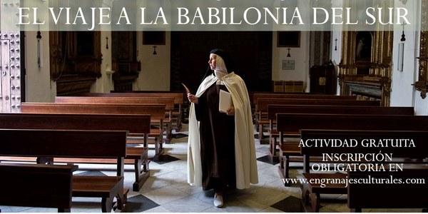 Santa Teresa y Sevilla: el Viaje a la Babilonia del Sur