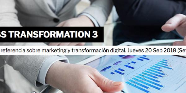 The Business Transformation 3 > #DigitalSevilla18
