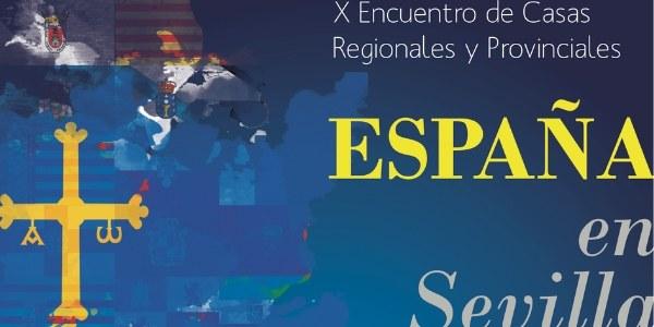 """X Encuentro de Casas Regionales y Provinciales """"España en Sevilla"""""""