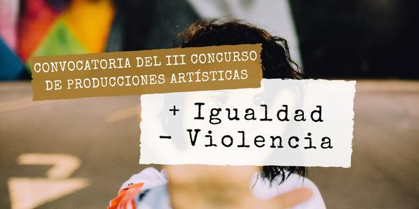El Ayuntamiento convoca el concurso para producciones audiovisuales originales con motivo del 25N Día Internacional de la Violencia hacia la Mujer
