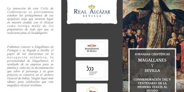 El Real Alcázar organiza un ciclo de conferencias para ahondar en la figura de Magallanes, su vinculación con la ciudad de Sevilla y los preparativos de  la primera vuelta al mundo