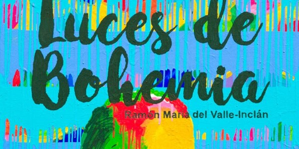 La Compañía de Teatro Clásico de Sevilla vuelve al Lope de Vega con su éxito 'Luces de Bohemia'