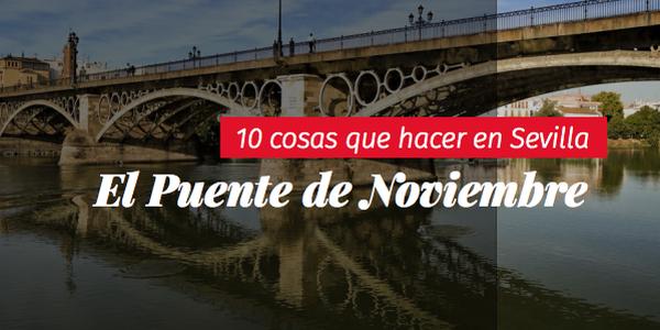 Sevilla afronta este puente de Todos los Santos con más del 90% de ocupación en hoteles y apartamentos de la ciudad y rozando el lleno en las jornadas de viernes y sábado