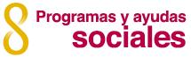 Programas y ayudas sociales