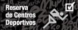 Reserva de Centros Deportivos