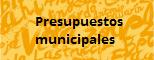 Presupuestos Municipales
