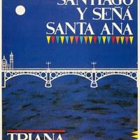 3. Velá de Santiago y Señá Santa Ana. 1987. Cartel ©ICAS-SAHP, Archivo Municipal de Sevilla