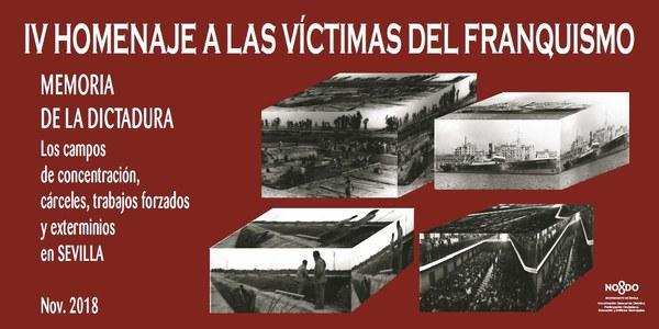 """IV HOMENAJE A LAS VÍCTIMAS DEL FRANQUISMO. 3ª Conferencia: """"Los Campos de Trabajos Forzados: Los Bermejales, Bellavista y El Canal de los Presos"""". Primera Parte."""