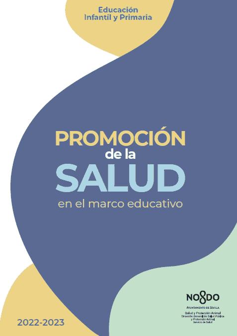 Programa de Educación para la Salud en el Marco Educativo. Educación Infantil, Primaria y Especial.